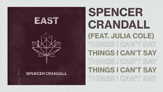 Spencer Crandall Things I Can't Say