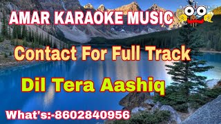 Dil Tera Aashiq | Karaoke Track With Lyrics | By   - YouTube