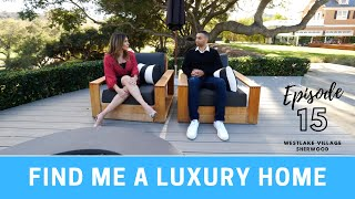 Find Me A Luxury Home - Sherwood To Westlake  - Episode 14 #dreamlivingLA #tatianaderovanessian
