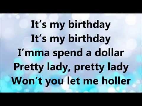 Will i am & Cody wise It's my brithday lyrics