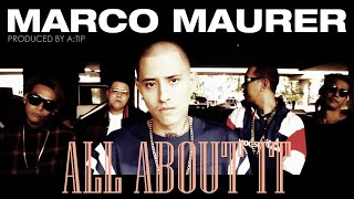 Marco Maurer - All About It [Official Music Video]