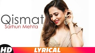 Gambar cover Qismat (Lyrical) ft Sargun Mehta   Ammy Virk   B Praak   Jaani   Latest Punjabi Songs 2018