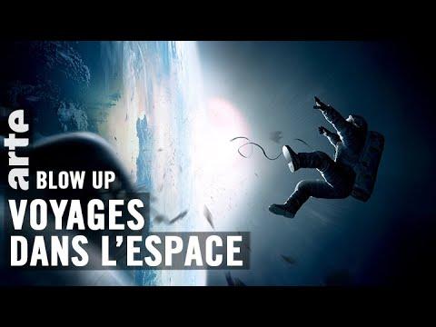 Voyages dans l'espace - Blow Up - ARTE