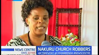 Churches in Nakuru now soft targets for thieves, more than 15 churches broken into