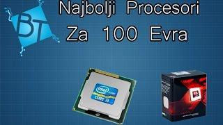 Najbolji Procesori Do 100 Evra