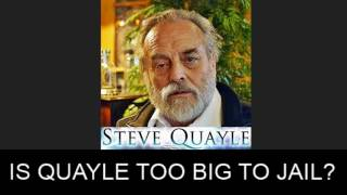 IS STEVE QUAYLE TOO BIG TO JAIL? APPARENTLY SO, IN SPITE HE IS TARGETING THE ELDERLY