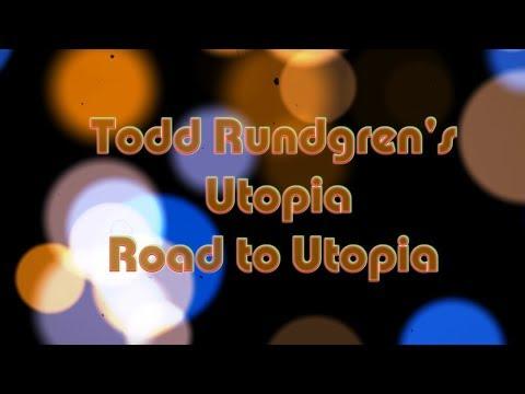 Todd Rundgren's Utopia - Road to Utopia Live