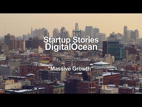 Startup Stories – DigitalOcean – Massive Growth