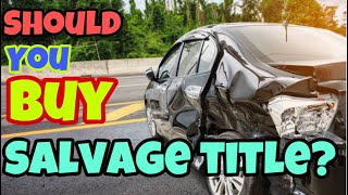 What You Need To Understand Before Buying A Salvage Title Car