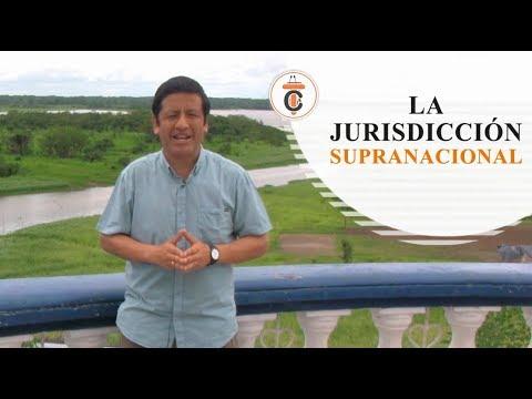 LA JURISDICCIÓN SUPRANACIONAL - Tribuna Constitucional 90 - Guido Aguila Grados