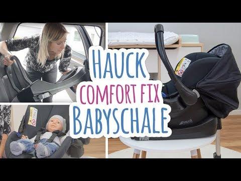 Hauck Comfort Fix Babyschale + Isofix-Basis Montage | Babyartikel.de
