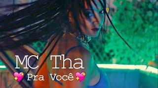 MC Tha   Pra Você (Clipe Oficial)