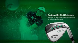 Callaway PM Grind Wedge - Designed by Phil Mickelson