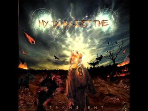My Darkest Time - Album sampler - TRANSIENT (2012)