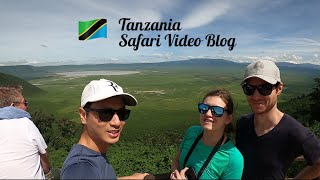 Tanzania Safari (Serengeti, Ngorongoro, Tarangire) Video Blog