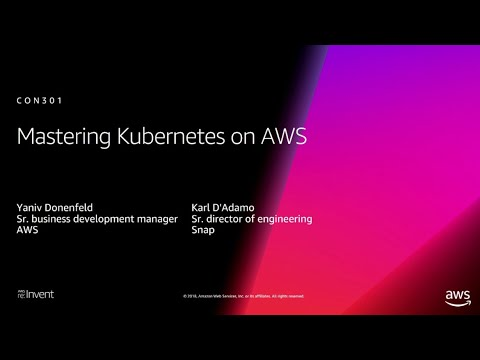 Mastering Kubernetes on AWS video