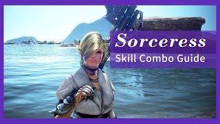 Black Desert Online Sorceress - Skill Combo Guide