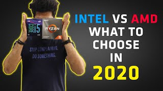 Intel VS AMD Processors in 2020 [HINDI] Which Processor should you buy in India ?
