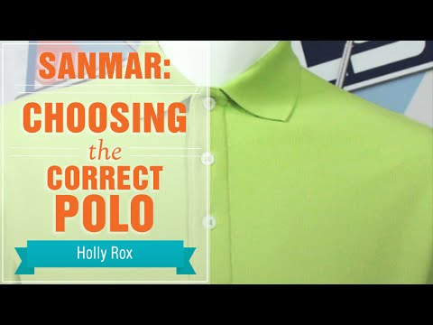 Sanmar: Choosing the Correct Polo
