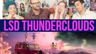 LSD   Thunderclouds   Sia, Diplo, Labrinth   REACTION