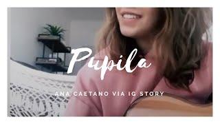 Pupila   ANAVITÓRIA, Vitor Kley || Ana Caetano Via IG Story