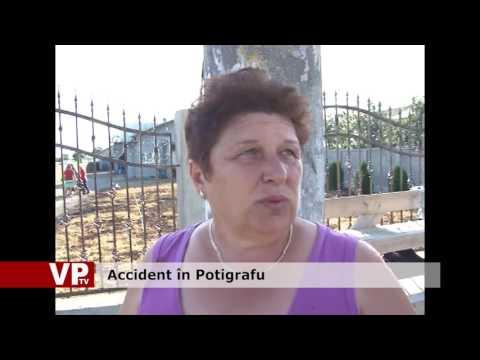 Accident în Potigrafu