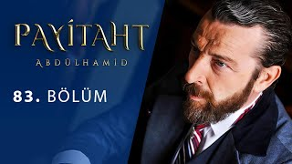 Payitaht Abdulhamid episode 83 with English subtitles Full HD