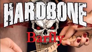 Hardbone - Barfly