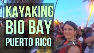 Kayaking Bio Bay, Puerto Rico