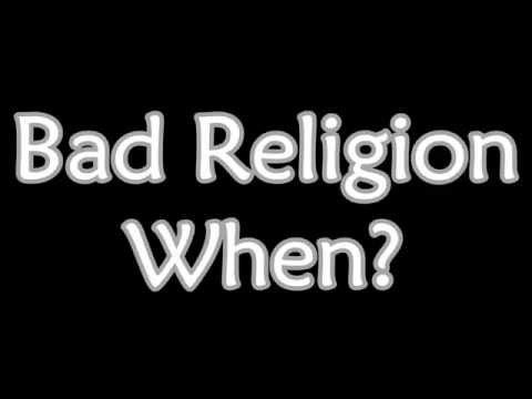 Bad Religion - When? (Lyrics)