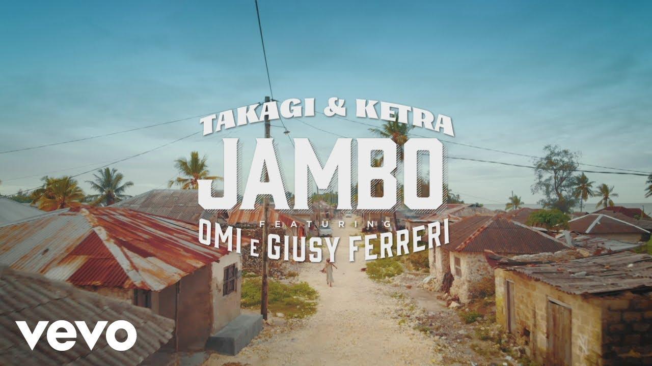 Takagi & Ketra, OMI, Giusy Ferreri – Jambo