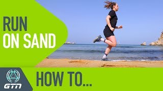 How To Run On Sand | Beach Running Training And Technique