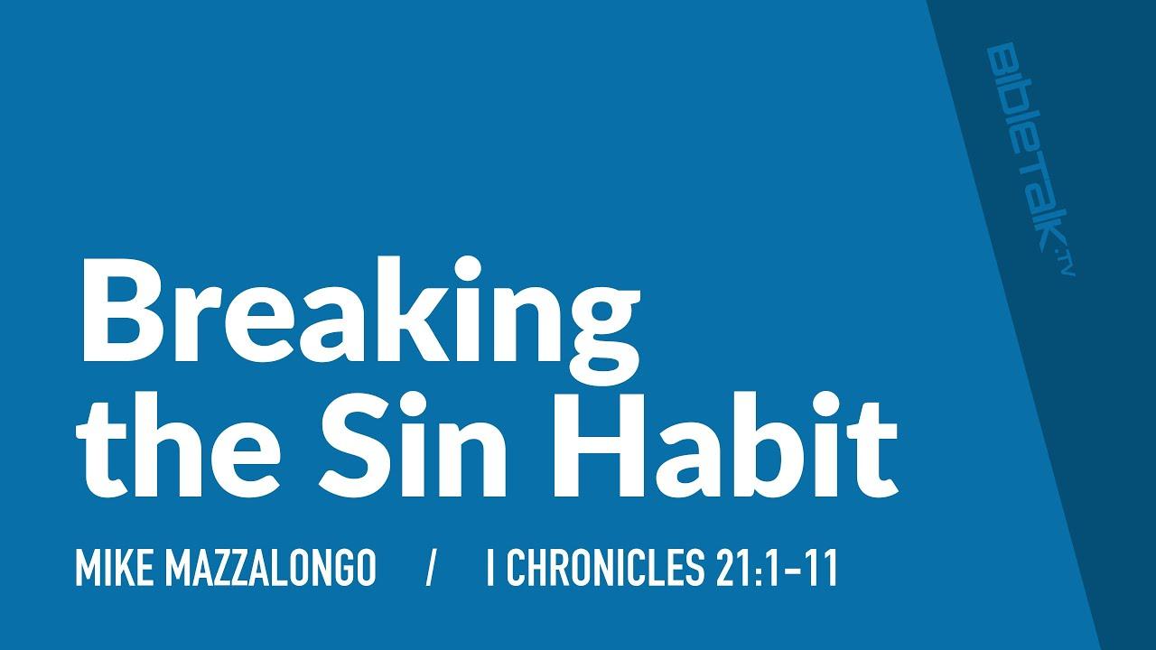 Breaking the Sin Habit