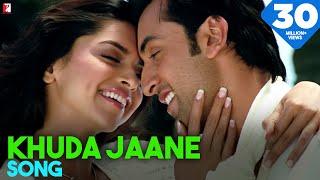 Khuda Jaane Song | Bachna Ae Haseeno | Ranbir Kapoor