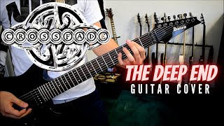 Crossfade - The Deep End (Guitar Cover)