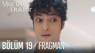 Mucize Doktor 19. Bölüm Fragmanı
