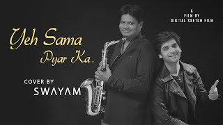 Yeh Sama || Swayam || Ft. Simadree || Lata Mangeshkar