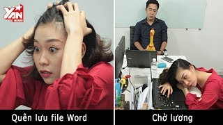 [Cười SML] Những nỗi khổ nơi c��ng sở mà dân văn phòng nào cũng nếm trải ít nhất một lần