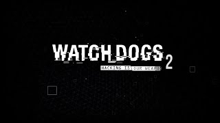 Watch Dogs 2 trailer (fan made)