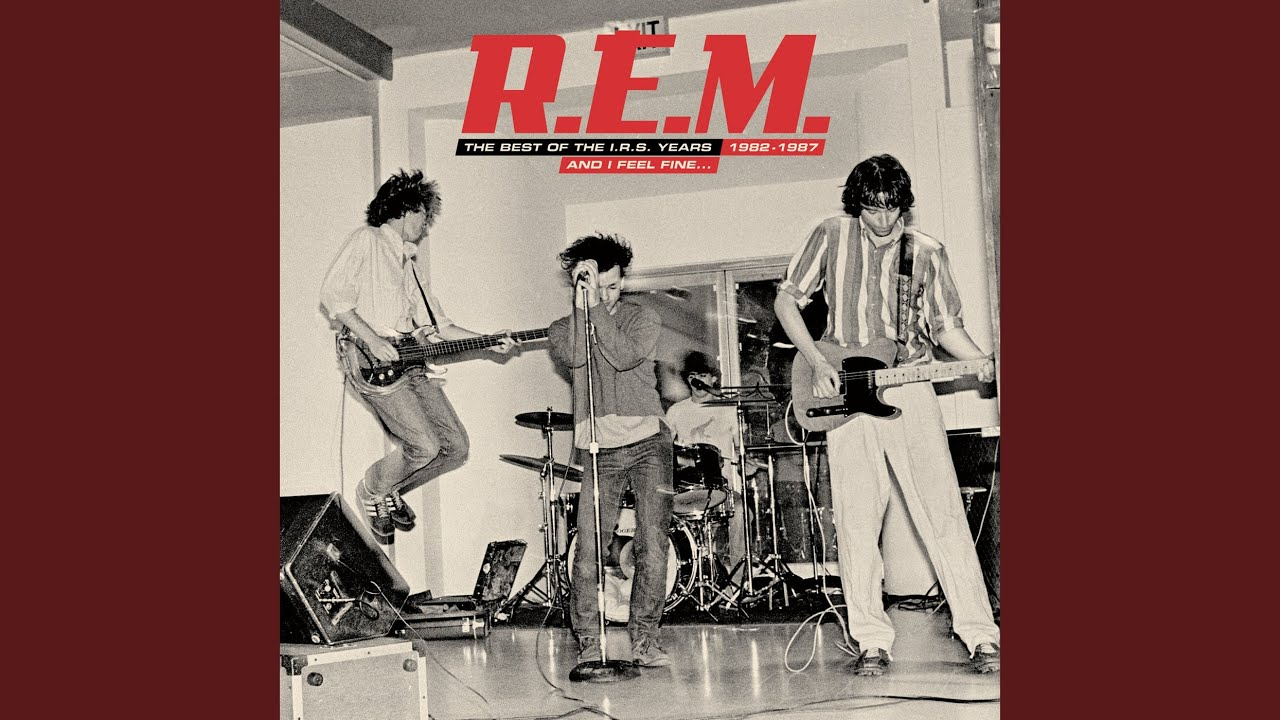 R.E.M. – It's The End Of The World As We Know It (And I Feel Fine)