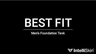 Mens Foundation Tank Fit Video