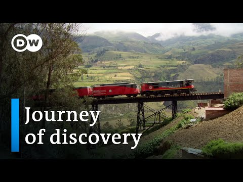 Traveling Ecuador by train | DW Travel Documentary