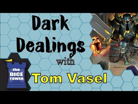 Dark Dealings Review - with Tom Vasel