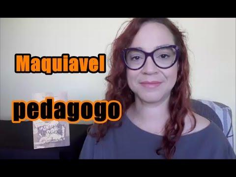 Maquiavel pedagogo - Jornada #3.1