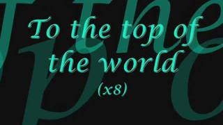 Top of the World-Dixie Chicks (Lyrics)