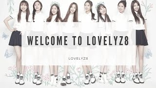 【Blossom INTRO】Lovelyz - ' Welcome to the Lovelyz8 '
