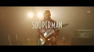 Video Souperman - Come Closer (Chickenfoot Live Session Cover)