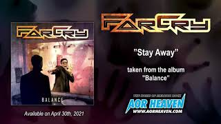 FARCRY - Stay Away