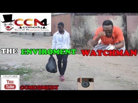 THE WATCHMAN (ccmcomedy) (Nigerian Comedy)