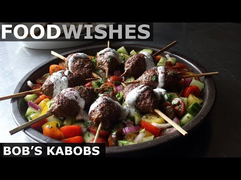 Bob's Kabobs – Grilled Lamb Kebabs – Food Wishes
